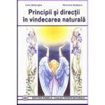 Principii si directii in vindecarea naturala