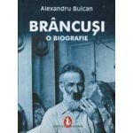 Brancusi. O biografie