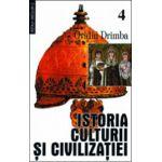 Istoria culturii si civilizatiei, vol 4-5