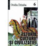Istoria culturii si civilizatiei, vol 6-8