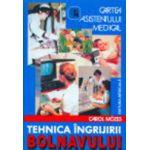 Cartea asistentului medical. Tehnica ingrijirii bolnavului. Editia a VII-a