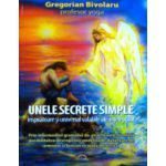 Unele secrete simple inspiratoare si universal valabile ale inteleptilor