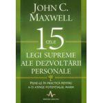 Cele 15 legi supreme ale dezvoltarii personale