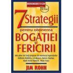 7 strategii pentru obtinerea bogatiei si fericirii