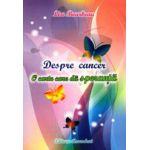 Despre cancer, o carte care da speranta