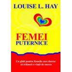 Femei puternice - Louise Hay