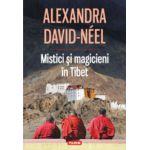 Mistici si magicieni in Tibet