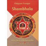 Shambhala. Calea sacra a razboinicului