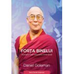 Forta binelui. Viziunea lui Dalai Lama pentru lumea de azi