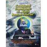 Complotul francmasonic al Bancii Rezervei Federale