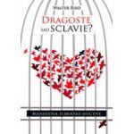 Dragoste sau sclavie
