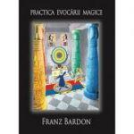 Practica evocarii magice
