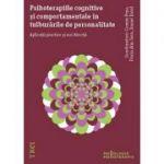 Psihoterapiile cognitive si comportamentale în tulburarile de personalitate