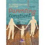 Parenting constient (vol. 1+2)