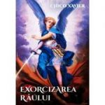 Exorcizarea raului - Chico Xavier