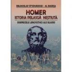 Homer. Istoria pelasga nestiuta