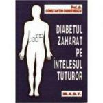 Diabetul zaharat pe intelesul tuturor