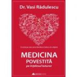 Medicina povestita pe intelesul tuturor