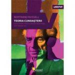 Teoria cunoasterii. Scrieri esentiale, vol. 2