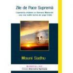 Zile de pace supremă. Experiența întâlnirii cu Ramana Maharshi