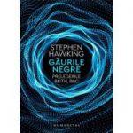 Găurile negre. Prelegerile Reith, BBC de Stephen Hawking
