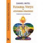 Floarea Vieții și atingerea nemuririi (Învățăturile Melchizedek)