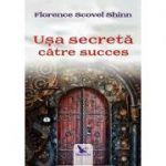 Uşa secretă către succes