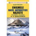 Enigmele bazei antarctice naziste. Cercetările savantului A. V. Vasilicenko