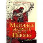 Metodele secrete ale lui Hermes. Ghid pentru calcularea şi interpretarea ascendentului real