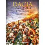 Dacia. Războaiele cu romanii (volumul 1)