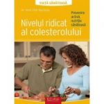 Nivelul ridicat al colesterolului