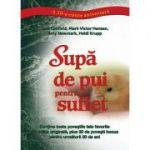 Supă de pui pentru suflet (a 20-a ediţie aniversară)
