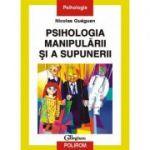 Psihologia manipulării și a supunerii