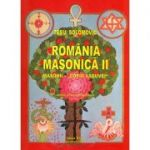 Romania Masonica II. Masonii - 'Copiii Vaduvei'