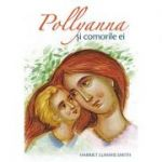 Pollyanna si comorile ei - Harriet Lummis Smith