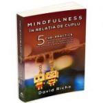 Mindfulness in relatia de cuplu