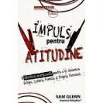Impuls pentru atitudine