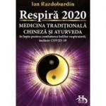 Respiră 2020 - medicina tradiţională chineză şi ayurveda