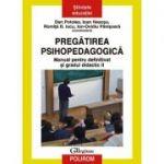 Pregătirea psihopedagogică. Manual pentru definitivat și gradul didactic II