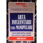Arta influentarii fara manipulare
