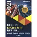 Curs de legislatie rutiera 2021 - Dan Teodorescu