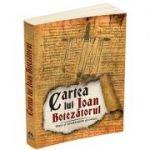 Cartea lui Ioan Botezatorul. Viata si invataturile gnostice