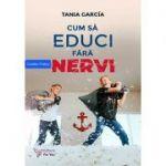 Cum să educi fără nervi