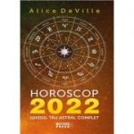 Horoscop 2022. Ghidul tau astral complet