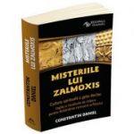 Misteriile lui Zalmoxis. Cultura spirituala a geto-dacilor