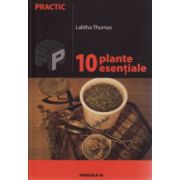 10 plante esentiale