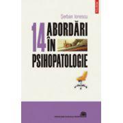14 abordari in psihopatologie