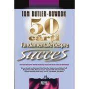 50 de carti fundamentale despre succes