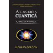 Atingerea cuantica. Puterea de a vindeca