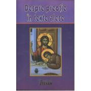 Despre preotie, in texte alese